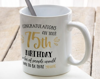 Birthday mug, great present for 75th birthday