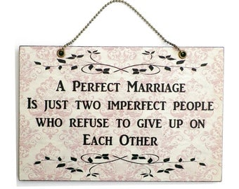 Handmade Wooden ' A Perfect Marriage ' Quote Sign 173