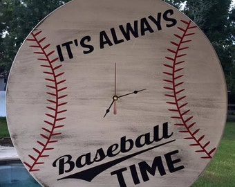 Baseball Time Clock, Baseball Clock, It's Always Baseball Time