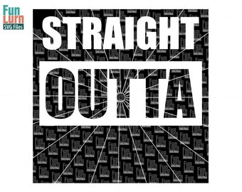 Straight outta svg, Straight Outta Blank, Layered white on black svg png dxf eps for silhouette, cricut etc