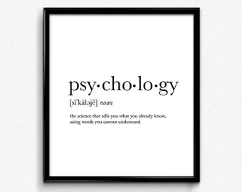 Psychology, Psychology gifts, Psychology definition, funny definition, funny quotes, dictionary art print, minimalist poster, quotes print