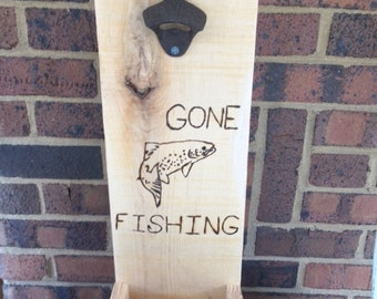 "Reclaimed wood ""gone fishing"" wall mounted bottle opener"