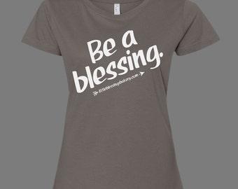 Be a blessing Fundraiser Tees - Women's Fitted - MEDIUM Charcoal