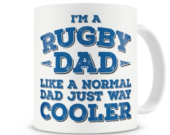 I'm A Rugby Dad Like A Normal Dad Just Way Cooler Mug Rugby Player Prop Dad Father Gift Present