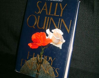 Happy Endings by Sally Quinn 1991 Hardcover
