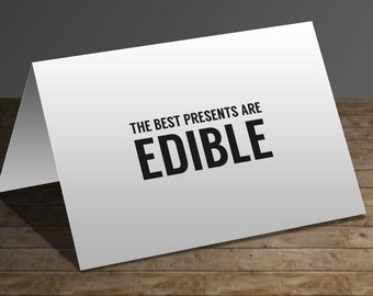 Greeting Card - The best presents are edible