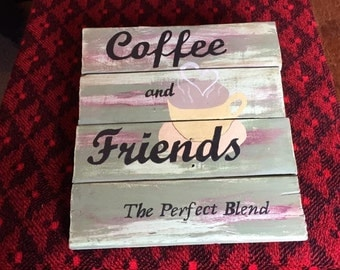 Coffee and Friends sign