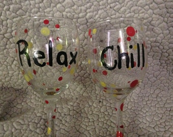 Relax and Chill wine glasses