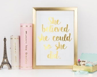 Inspirational Gold Foil Print | Nursery Wall Art | She believed she could so she did | Quote Print