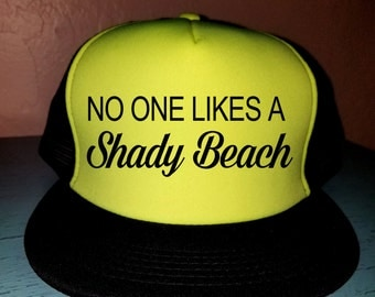 No One Likes A Shady Beach Trucker Hat Snapback Hat Custom Trucker Hat Beach Hat Lake Hat Havasu Life Summer Hat Adjustable Trucker Hat