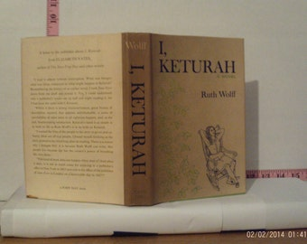 I, Keturah by Ruth Wolff 1963 Hardcover Dust Jacket