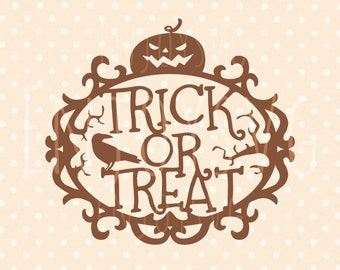 Trick Or Treat SVG Halloween SVG Trick Or Treat Cutting File Trick Or Treat Cricut Cutting File SVG File Cricut Cameo Dxf Silhouette Studio