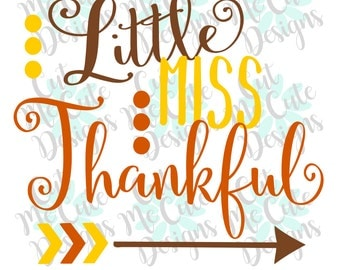 SVG DXF PNG cut file cricut silhouette cameo scrapbooking Little Miss Thankful Thanksgiving