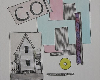 GO! Make someting beautiful. Fine Art,  Painting, Silly Art, Gift Art, Small Art, Watercolor