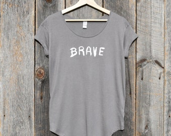 Brave (Women's T-shirt)