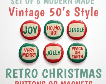 "Christmas Sayings- Christmas Buttons 1 inch or Christmas Magnets- Stocking Stuffers- Christmas Decor- Set of 6- 1"" Christmas Pins"