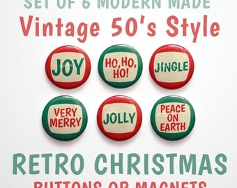 "Christmas Sayings- Stocking Stuffer- Christmas Buttons 1 inch or Christmas Magnets- Christmas Decor- Set of 6- 1"" Christmas Pins"