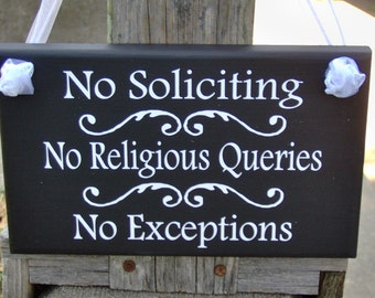 No Soliciting No Religious Queries No Exceptions Wood Vinyl Sign Entryway Disturb Door Hanger Everyday Home Decor Private Property Residence