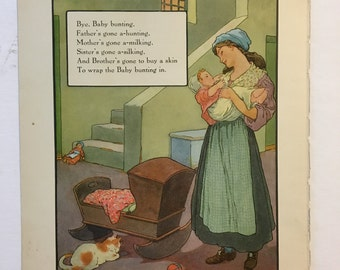 Bye, Baby Bunting.....from 1921 Mother Goose Book