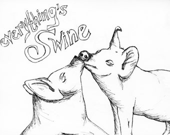 Everything's Swine Greeting Card