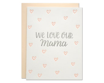 Our Mama Letterpress Card