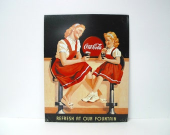 Coca-Cola refresh at our fountain . reproduction tin sign
