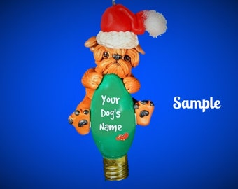 red natural Ears Brussels Griffon Santa Dog Christmas Holidays Light Bulb Ornament Sally's Bits of Clay PERSONALIZED FREE with dog's name