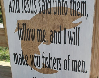 Rustic Country wooden Sign Fisherman Fish Bible Scripture Matthew 4:19 Christian Jesus Hunting  natural wood primitive home decor