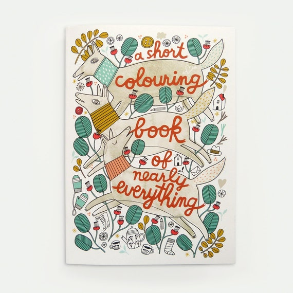 A Short Colouring Book Of Nearly Everything - Colouring Book
