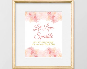PRINTABLE Let Love Sparkle Sign // Sparkler Wedding Sign // Sparkler Send Off // Blush and Gold Wedding // Romantic Wedding // Light the way