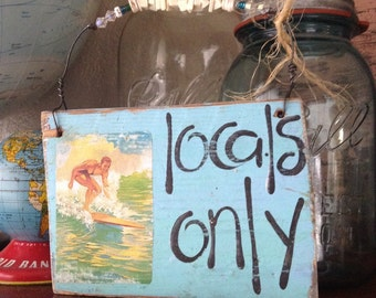 Major Inventory Sign Sale Locals Only Vintage Surf Sign Blue Aqua Wood with Shells RUSTIC and Primitive Beach