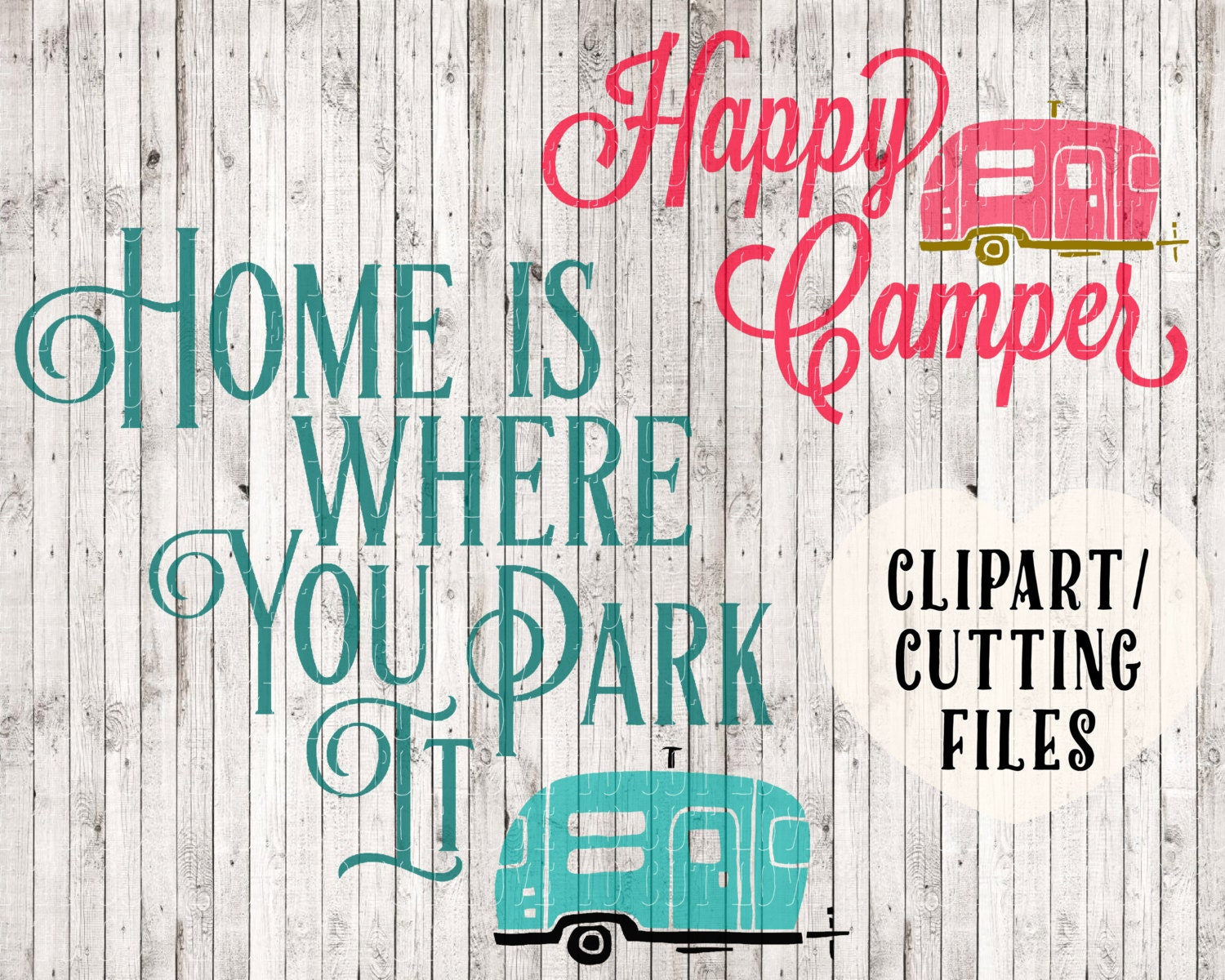 Camping Svg Files Happy Camper Home Is Where You Park It
