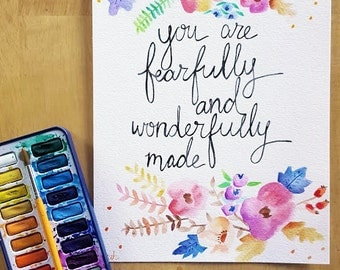 You are fearfully and wonderfully made- archival watercolor painting