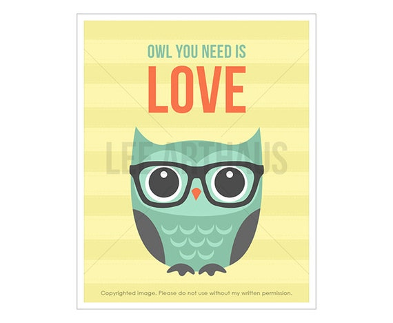 21T Owl Nursery Print - Owl You Need is Love - Blue Owl with Glasses Wall Art - Owl Wall Art - Inspirational Nursery Quotes - Owl Drawing