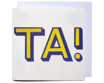 Letterpress Typeset Greetings Card - TA!