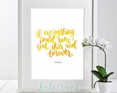 Choose your colors Watercolor Hand lettered Foo Fighters Everlong lyrics DIY Printable Wall Art Bedroom Art Home Office Decor