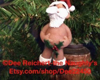 "Kiss My Holly, Make Me Jolly.....Naked ""Naughty"" Santa Claus Christmas Ornament - Unique,  Funny and Jolly Christmas Ornament"