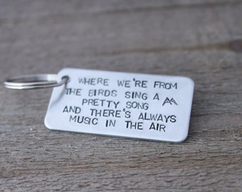 Stamped Keychain -Where we're from the birds sing a pretty song - Twin Peaks