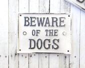 Beware of Dog Sign, Metal Dog Sign, Dog Lover, Pet, Gift for Mom, Anthropologie Style, Large Dog Sign