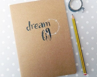 Dream Big Notebook - hand printed kraft notebook - Lino Print - school journal - hand printed journal - home & livng - stationery supplies