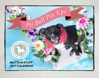Pitties as Pin-Ups 2017 Wall Calendar