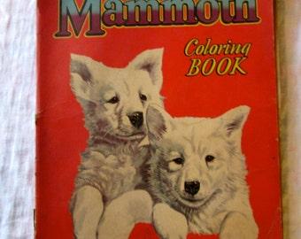 "1945 Coloring Book/ ""Mammoth Coloring Book""/ Vintage Ephemera/ Art Supply/Home Decor/Collectible"