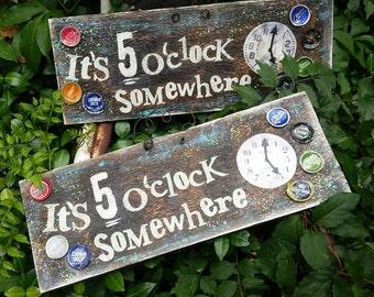 It's 5 O'Clock Somewhere sign