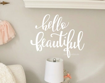 Hello Beautiful wall or mirror decal - you are beautiful - fancy vinyl letters - inspirational quote - beautiful decal for mirror or wall