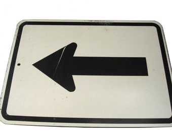 Vintage Industrial Arrow Road Sign...SALE was 85.00