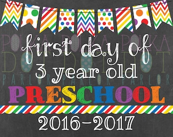 Combo First/Last Day of 3 Year Old Preschool Sign Printable - 2016-2017 School Year Rainbow Primary Colors Chalkboard Sign Instant Download