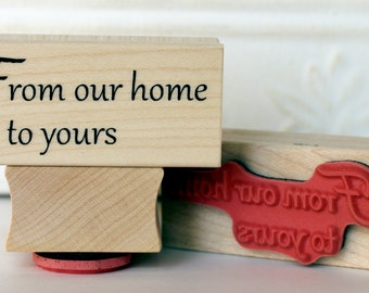 From our Home to yours text rubber stamp from oldislandstamps