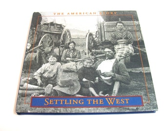 The American Story, Settling The West, Time-Life Books