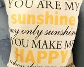 Pillow cover You are my sunshine home decor saying
