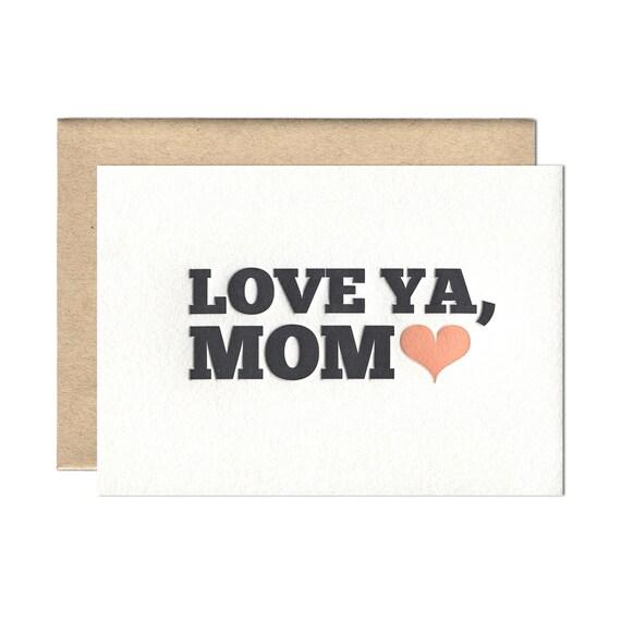 Love Ya Mom letterpress card - single